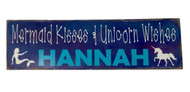 Personalized Room Sign - Mermaid Kisses Unicorn Wishes