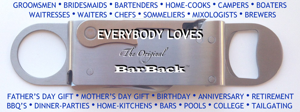 Everybody Loves The Original BarBack