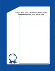 Custom Dealer Window Stickers 1-Color