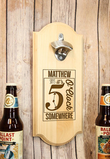 Personalized Wall Mount Bottle Opener - 5 O'Clock Somewhere