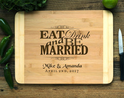 Eat Drink Be Married Personalized Cutting Board HDS