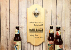 Personalized Wall Mount Bottle Opener - Love You Still