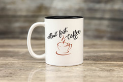Mug - But First, Coffee