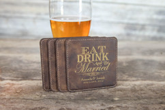 Personalized Leather Coasters  -  Eat Drink and Be Married Square