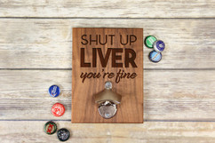 Personalized  Walnut Wood Bottle Opener - Shut Up Liver