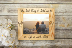 Personalized Picture Frame - Best thing to hold onto