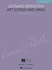Leonard Bernstein: Art Songs and Arias (High Voice)