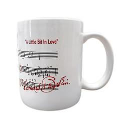 """""""A Little Bit In Love"""" Mug"""