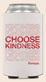 Choose Kindness Coozie