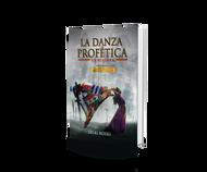 LIBRO 'La Danza Profetica' por Delki Rosso