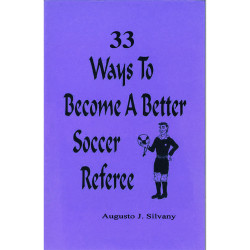 1001 33 Ways To Become a Better Referee