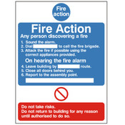 Fire Action  - Do not take Risks