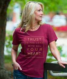 Trust In The Lord With All Your Heart Womens Christian Tee