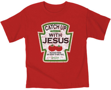 Kids Catch Up With Jesus T-Shirt by Kerusso Ketchup Catsup