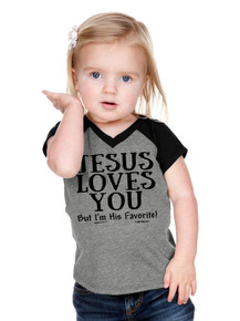Jesus Loves You But Im His Favorite Girls Raglan Tee