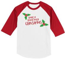 Have a Holly Jolly Christmas Girls Raglan