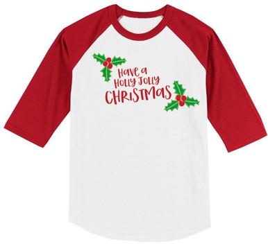 Have a Holly Jolly Christmas Boys Raglan
