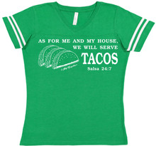 As For Me And My House We Will Serve Tacos Football Tee