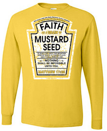 Faith as a Grain of Mustard Seed Long-Sleeve Unisex Tee