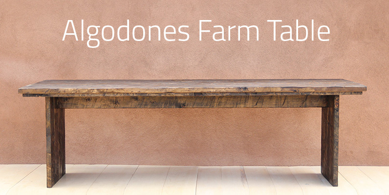 Algodones Farm Table