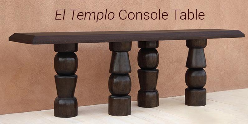 El Templo Console Table