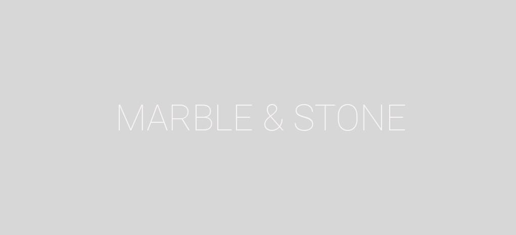 Marble & Stone
