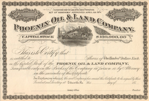 Phoenix Oil and Land Company stock certificate circa 1874 (Pennsylvania)