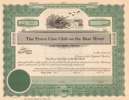 Provo Gun Club on the Bear River stock certificate circa 1925  (Salt Lake City Utah)
