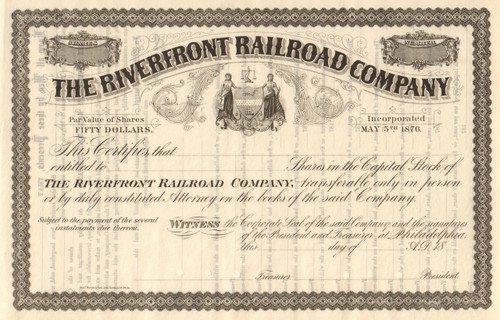 The Riverfront Railroad Company stock certificate circa 1876