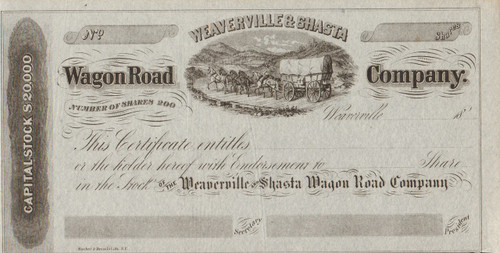 Weaverville and Shasta Wagon Road Company stock certificate circa 1857  (California)