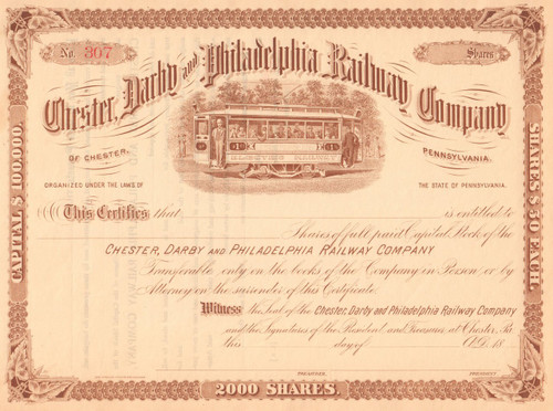 Chester Darby and Philadelphia Railway Company stock certificate circa 1892 (Pennsylvania)