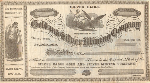 Silver Eagle Gold and Silver Mining Company stock certificate circa 1876  (Nevada)