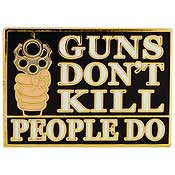 Guns Don't Kill Pin