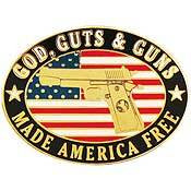 God, Guts & Guns Pin
