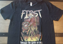First Through The Gates Of Hell T-Shirt