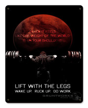 Lift With The Legs Metal Wall Sign (12X15)