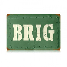 BRIG Metal Wall Sign (18X12)