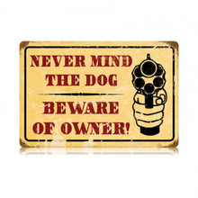 BEWARE OF OWNER Metal Wall Sign (18X12)