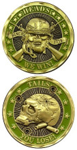 Heads We Win, Tails You Lose Challenge Coin