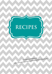 Grey Chevron & Teal Recipe Binder - EDITABLE - 54 Sheets - INSTANT DOWNLOAD