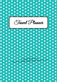 Blue Polka Dot - Travel Planner - EDITABLE - Instant Download