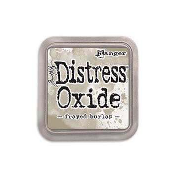 Frayed Burlap, Ranger Distress Oxide Ink Pad -