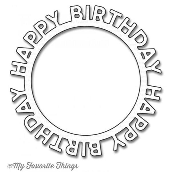 Happy Birthday Circle Frame, My Favorite Things Die-Namics - 849923021149