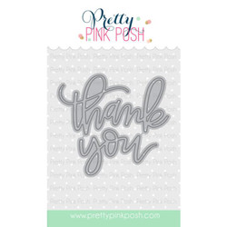 Thank You Script, Pretty Pink Posh Dies -