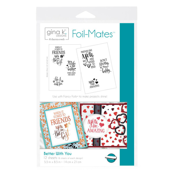 Gina K Designs Foil-Mates, Better With You Sentiments - 000943180982