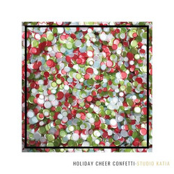 Holiday Cheer, Studio Katia Confetti -