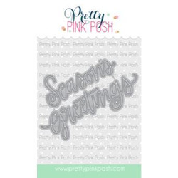 Seasons Greetings Script, Pretty Pink Posh Dies -