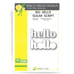 Big Hello Sugar Script, Birch Press Design Dies - 873980572016