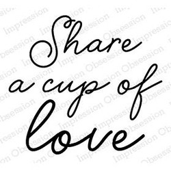 Cup of Love, Impression Obsession Cling Stamps -