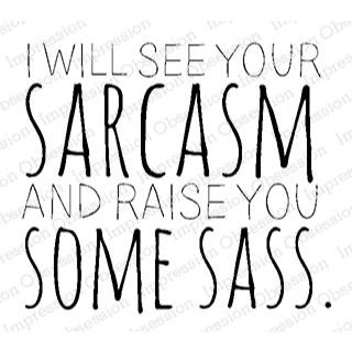 Sarcasm and Sass, Impression Obsession Cling Stamps -
